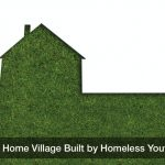 1st Tiny Home Village Built by Homeless Youth